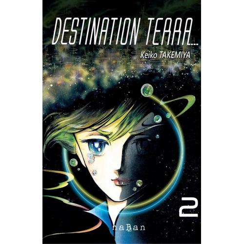 Destination Terra Tome 1 (VF)
