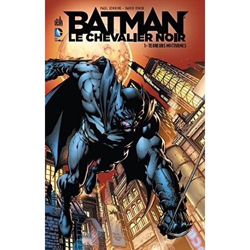Batman : Le chevalier noir Tome 1 (VF)