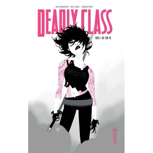 Deadly Class Tome 4 (VF)