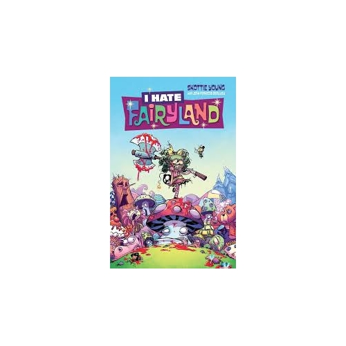 I hate Fairyland Tome 1 (VF)