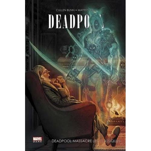 Deadpool massacre Les Classiques (VF)