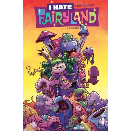 I hate Fairyland Tome 2 (VF)