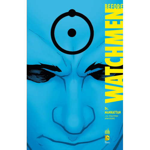 Before Watchmen : Dr Manhattan (VF)