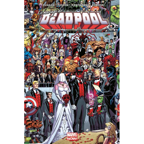 Deadpool Marvel Now Tome 5 (VF)